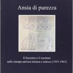 """Presentazione del volume """"Ansia di purezza"""" di D. Pasquini"""