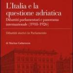 L'ITALIA E LA QUESTIONE ADRIATICA: 1918 -1926