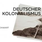 Mostra: Colonalismo tedesco. Frammenti della sua storia e del suo presente