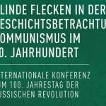 Blinde Flecken in der Geschichtsbetrachtung? Kommunismus im 20. Jahrhundert