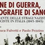 """Presentazione libro """"L'Atlante delle stragi naziste e fasciste in Italia (1943-1945)"""""""