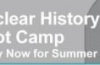 """NUCLEAR HISTORY BOOT CAMP"" 2018"