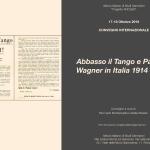 Abbasso il Tango e Parsifal! Wagner in Italia 1914-1945