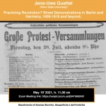 Practicing Revolution? Street Demonstrations in Berlin and Germany, 1900-1918 and beyond