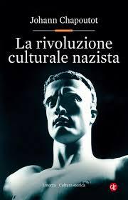 Chapoutot Rivoluzione culturale nazista