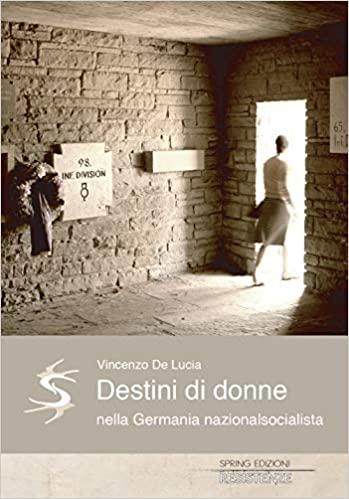 De Lucia Destini di donne