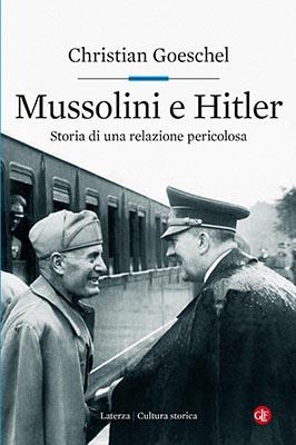 Goeschel Mussolini e Hitler