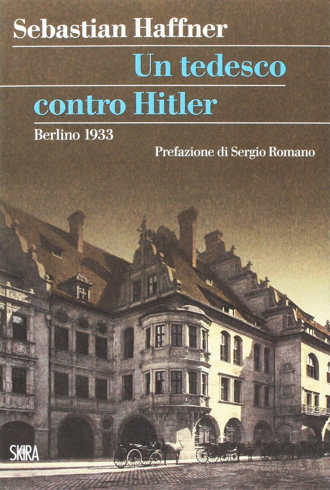 Haffner Un tedesco contro Hitler