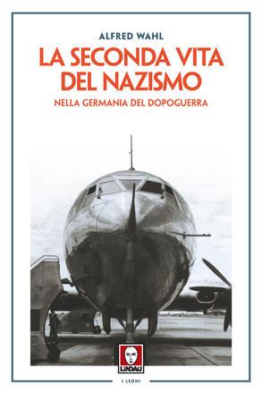 La-seconda-vita-del-nazismo-nella-Germania-del-dopoguerra_large
