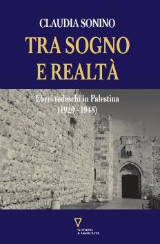tra_sogno_e_realta_la_vita_degli_ebrei_tedeschi_in_palestina_fino_al_1948